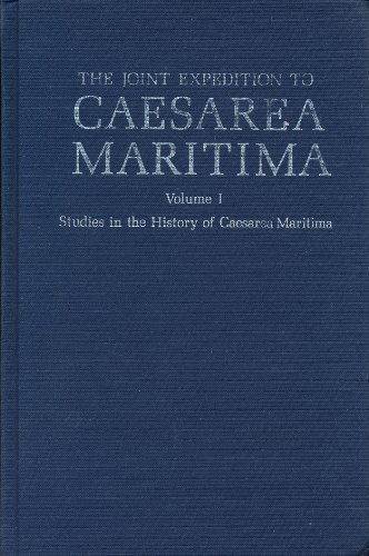 9780891300342: The Joint Expedition to Caesarea Maritima (Studies in the History of Caesarea Maritima, volume I) (v. 1)