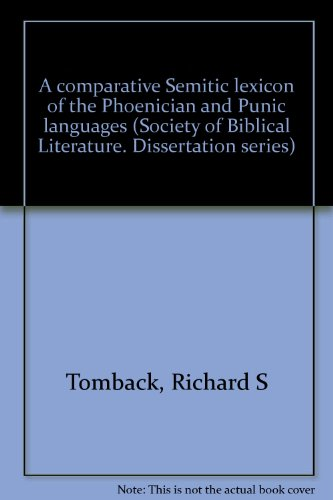 9780891301943: A comparative Semitic lexicon of the Phoenician and Punic languages (Society of Biblical Literature. Dissertation series)