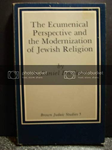 9780891302360: Ecumenical Perspective and the Modernization of Jewish Religion: A Study on the Relationship Between Theology and Myth (Brown Judaic studies)