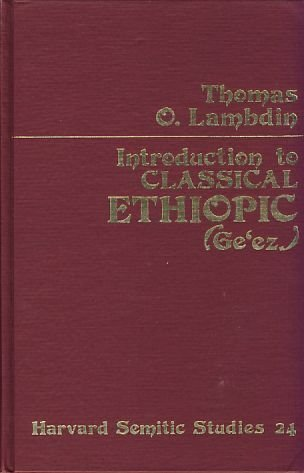 9780891302636: Introduction to Classical Ethiopic (Ge'ez)