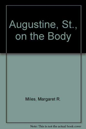 9780891302889: Augustine, St., on the Body (Dissertation series - American Academy of Religion ; no. 31)