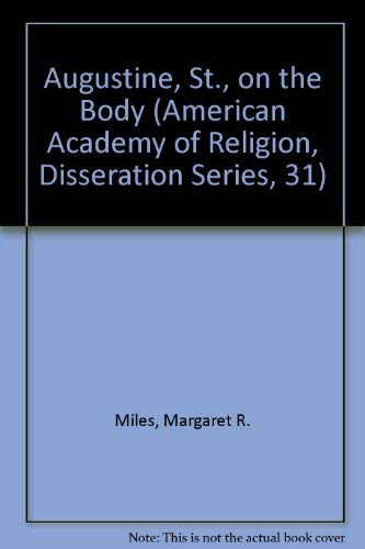 9780891302896: Augustine on the Body (American Academy of Religion, Disseration Series, 31)