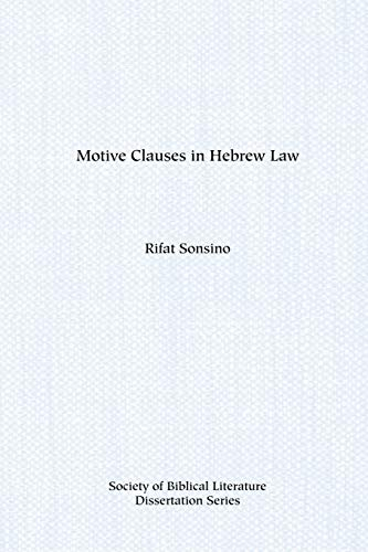 9780891303183: Motive Clauses in Hebrew Law (Society of Biblical Literature Dissertation Series)