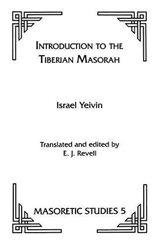 9780891303749: Introduction to the Tiberian Masorah (Masoretic Studies) (English and Hebrew Edition)
