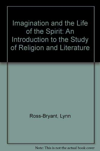 Imagination and the Life of the Spirit: Ross-Bryant, Lynn
