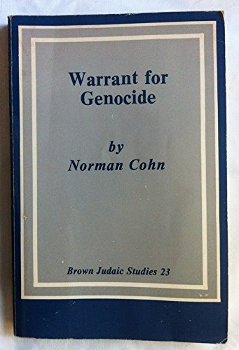 9780891304234: Warrant for Genocide: Myth of the Jewish World-conspiracy and the Protocols of the Elders of Zion (Brown Judaic Studies ; No. 23)