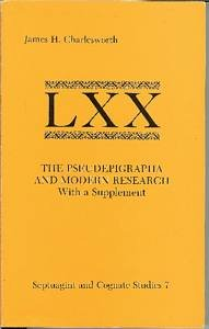 9780891304401: The Pseudepigrapha and Modern Research, With a Supplement (Septuagint and Cognate Studies Series, No. 7)