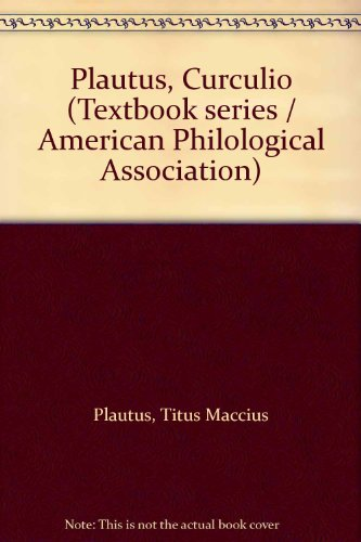 9780891304685: Plautus, Curculio (Textbook series / American Philological Association)
