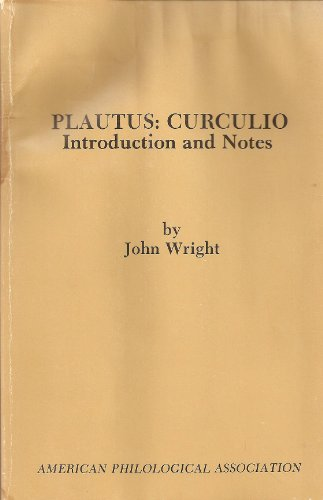 9780891304692: Curculio (American Philological Association Textbook S.) by Plautus, Titus Ma...