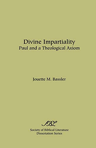 9780891304753: Divine Impartiality: Paul and a Theological Axiom (Society of Biblical Literature Dissertation Series)
