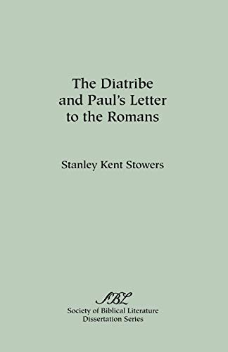 9780891304944: The Diatribe and Paul's Letter to the Romans (Dissertation Series (Society of Biblical Literature))