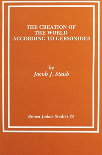 9780891305262: The Creation of the World According to Gersonides (Brown Judaic Studies 24)