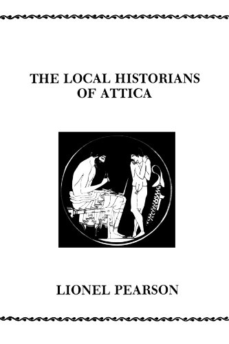 9780891305408: The Local Historians Of Attica (American Philological Association Philological Monographs)