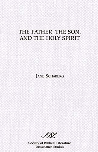 9780891305439: The Father, the Son and the Holy Spirit: The Triadic Phrase in Matthew 28:19b
