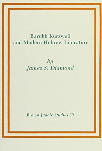 9780891305958: Barukh Kurzweil and Modern Hebrew Literature