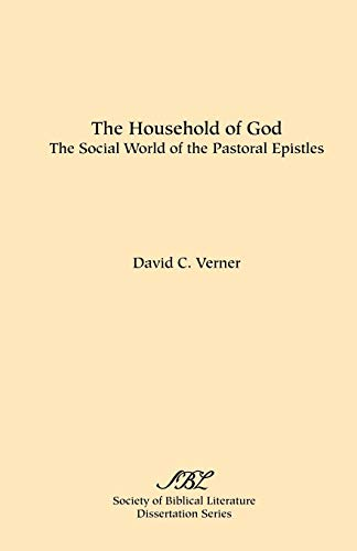 9780891306115: The Household of God: The Social World of the Pastoral Epistles (SBL Dissertation Series, No. 71)