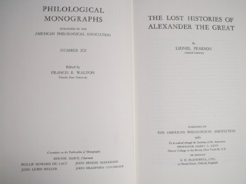 9780891306412: Lost Histories of Alexander the Great (American Philological Association Philological Monographs)