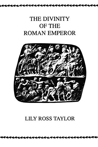 9780891307020: The Divinity Of the Roman Emperor (Society for Classical Studies Philological Monographs)