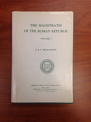 9780891307068: The Magistrates of the Roman Republic 1: Volume 1: 509 B.C. - 100 B.C. (American Philological Association Philological Monographs)