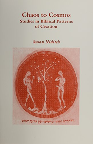 Chaos to Cosmos: Studies in Biblical Patterns of Creation