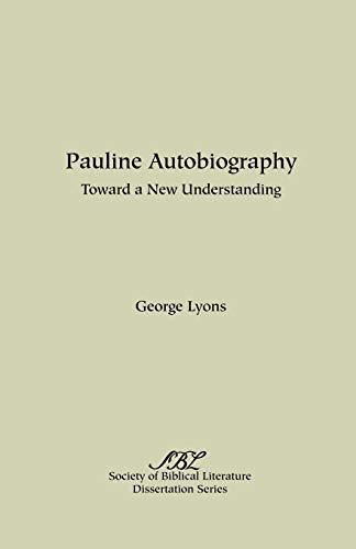 9780891307655: Pauline Autobiography: Toward a New Understanding (Dissertation Series / Society of Biblical Literature)