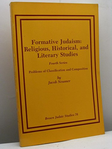 Formative Judaism: Religious, Historical, and Literary Studies / Fourth Series - Problems of ...