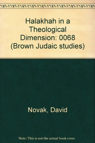 9780891308294: 0068: Halakhah in a Theological Dimension
