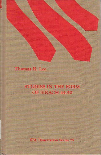 9780891308348: Studies in the Form of Sirach 44-50