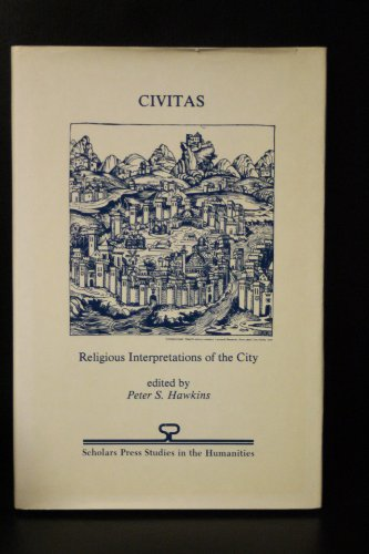 Civitas. Religious Interpretations of the City