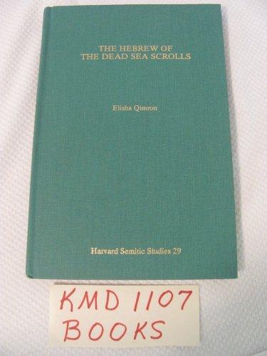 9780891309895: The Hebrew of the Dead Sea Scrolls (Harvard Semitic Studies)