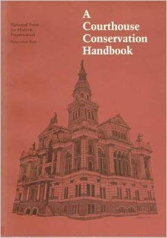 A Courthouse Conservation Handbook