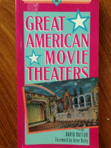 Great American Movie Theaters (Great American Places Ser.): Naylor, David