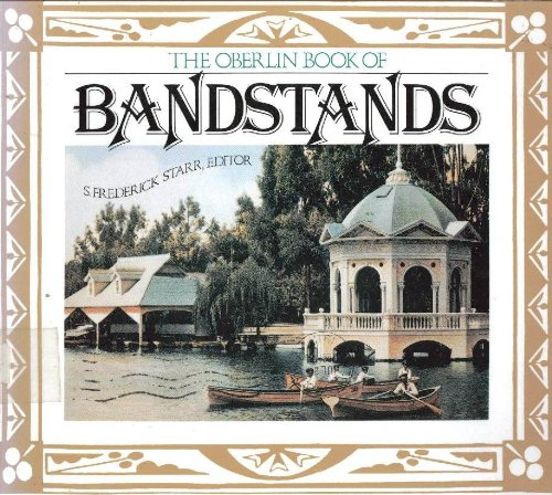 The Oberlin Book of Bandstands