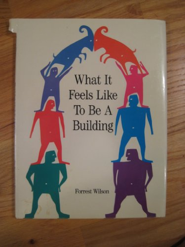 9780891331476: What It Feels Like to Be a Building (Landmark Reprint Series)