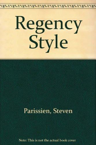 Regency Style: Parissien, Steven