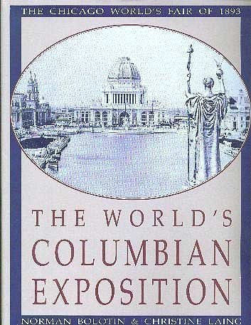 9780891331964: The World's Columbian Exposition: The Chicago World's Fair of 1893