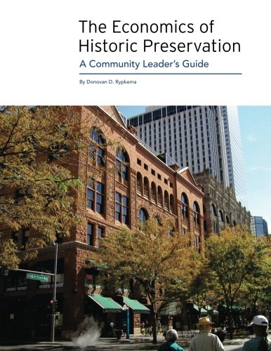 9780891333883: The Economics of Historic Preservation: A Community Leader's Guide