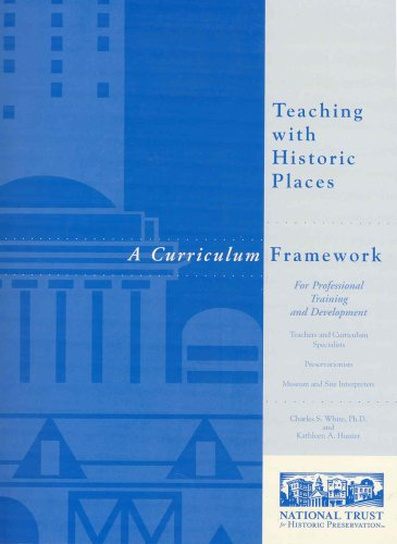 9780891333975: Teaching with Historic Places: A Curriculum Framework for Professional Training and Development