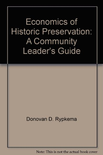 9780891335092: Economics of Historic Preservation: A Community Leader's Guide