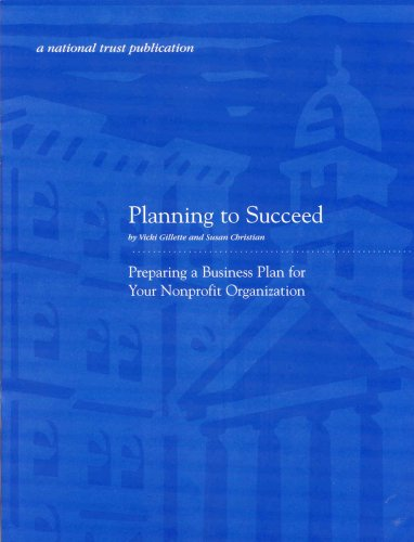 9780891335566: Planning to Succeed: Preparing a Business Plan for Your Nonprofit Organization