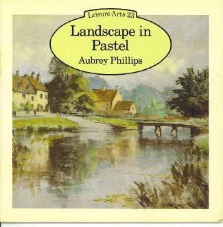 9780891340874: Landscape in Pastel (Leisure Arts)