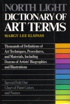 North Light Dictionary of Art Terms: Elspass, Margy Lee