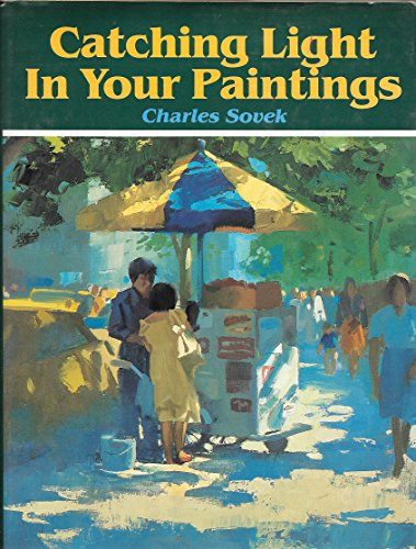 9780891341062: Catching Light in Your Paintings