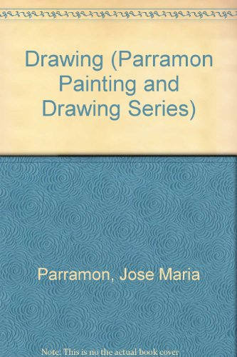 9780891341246: Drawing (Parramon Painting and Drawing Series)