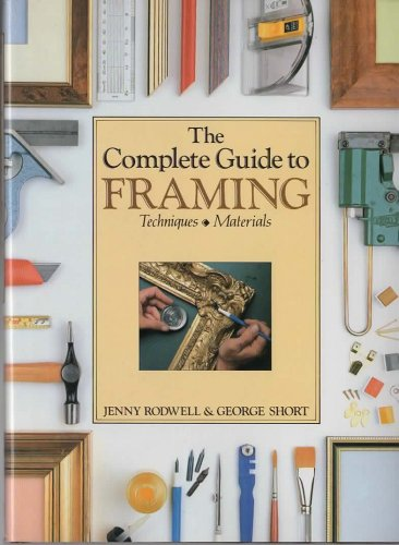 9780891341291: The Complete Guide to Framing: Techniques & Materials