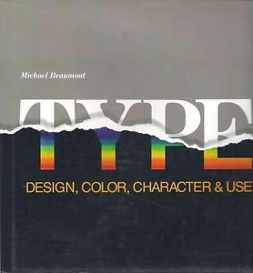 9780891341918: Type: Design, Color, Character and Use