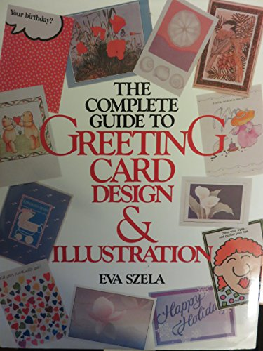 9780891342106: The Complete Guide to Greeting Card Design and Illustration