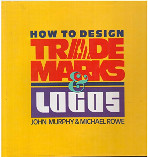 9780891342434: Title: How to Design Trademarks and LOGOS