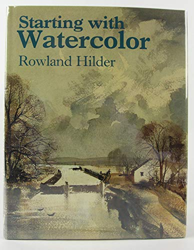 Starting With Watercolor (9780891342670) by Rowland Hilder