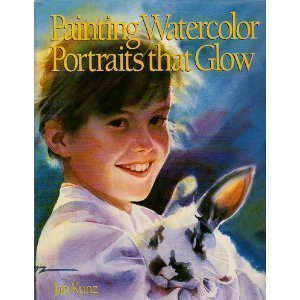 Painting Watercolor Portraits That Glow: Jan Kunz